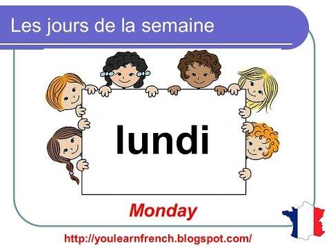 French Lesson 5 - DAYS OF THE WEEK in French Jours de la semaine français Dias de la semana francés