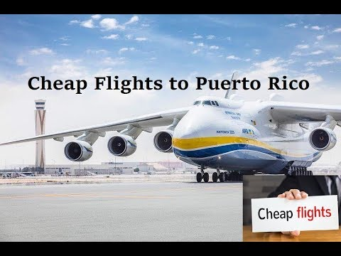 Cheap Flights to Puerto Rico|  Find  Cheapest Flight Tickets San Juan Puerto Rico