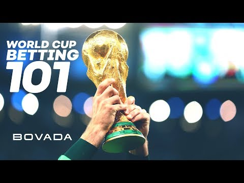 2018 World Cup: Betting 101