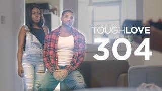 Tough Love   Season 3, Episode 4