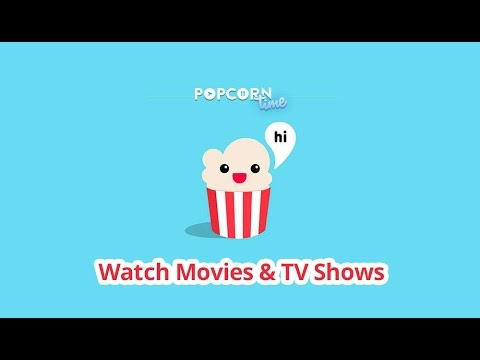 Popcorn Time - Watch All Movies & TV Shows Free