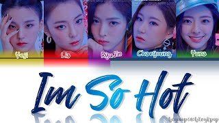 Download ITZY (있지) – 'Im So Hot' Lyrics [HAN/ROM/ENG] (Color Coded 가사) *HOW WOULD*| CyKpop X heyoopeach Video