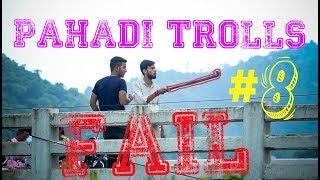 PRANK #8 | GONE WRONG   ! | PAHADI TROLLS | watch till the end | BEST PRANKS 2018