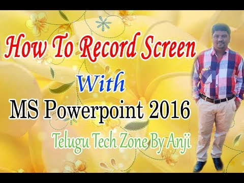 How to record your screen with powerpoint 2016  Recording Screen with MS Powerpoint 2016 In Telugu