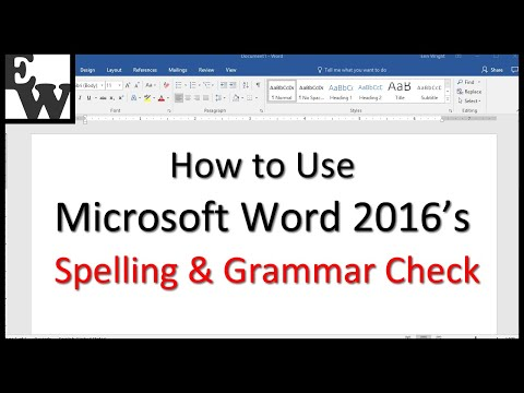How to Use Microsoft Word 2016's Spelling and Grammar Check