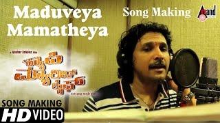 A Happy Married Life    Kannada   Song Making   Maduveya Mamatheya   Rajesh Krishnan   2016