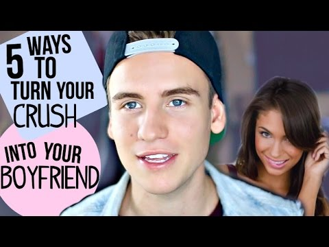 5 Ways To Turn Your Crush Into Your Boyfriend!