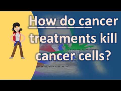 How do cancer treatments kill cancer cells ? |Frequently ask Questions on Health