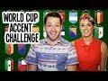WORLD CUP ACCENT CHALLENGE Spencer Vs Alex