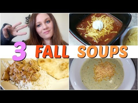 3 FALL SOUPS | CHILI | BROCCOLI AND CHEESE | CHICKEN TIKKA MASALA (INDIAN) | CROCKPOT OR INSTANT POT