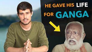 Ganga : The 40 year long battle of GD Agarwal | Dhruv Rathee