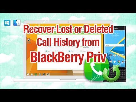 How to Recover Lost or Deleted Call History from BlackBerry Priv