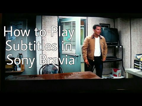 How To Play Subtitles in Sony Bravia TVs?