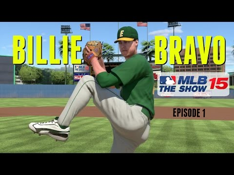 MLB 15 The Show (PS4): Billie Bravo Road To The Show (SP) - EP1