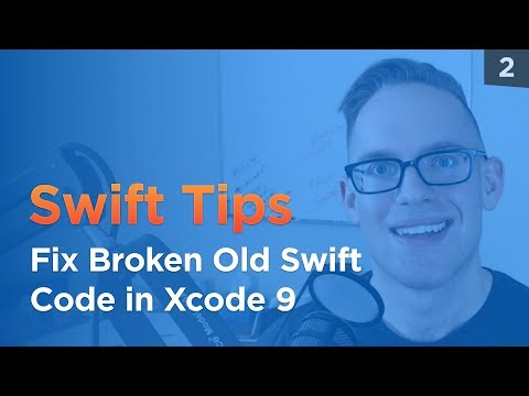 How to Fix a Crashing Old Swift Code with Xcode 9 - Swift Tips 2