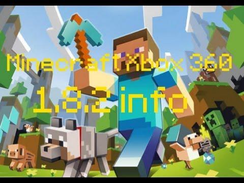 Minecraft Xbox 360 1.8.2 update info