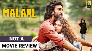 Malaal | Not A Movie Review by Sucharita Tyagi