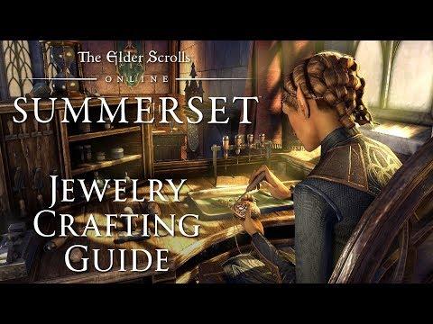 Elder Scrolls Online: Summerset - Jewelry Crafting Guide