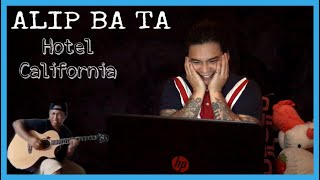 ALIP_BA_TA | HOTEL CALIFORNIA | FINGERSTYLE COVER | REACTION