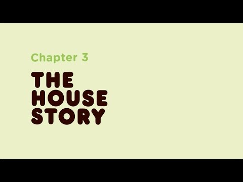 The House Story