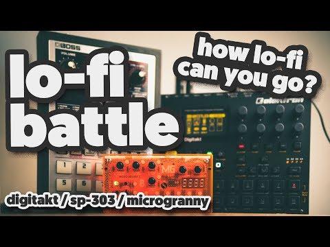 LO-FI BATTLE: feat. Digitakt / SP-303 / Microgranny [how lo-fi can you go?!]