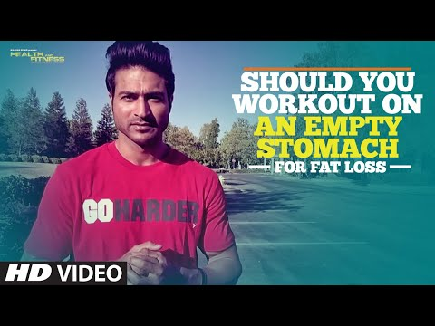 Should You Workout On An Empty Stomach For Fat Loss?