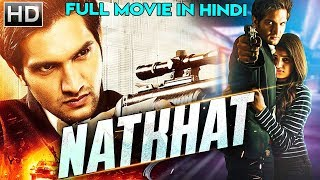 NATKHAT (2018) New Released Full Hindi Dubbed Movie | Rukshar Dhillon | South Movie 2018