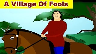A Village Of Fools - Panchatantra Tales in English | Stories For Kids In English | Bedtime Stories