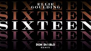 Ellie Goulding - Sixteen (Don Diablo Remix)