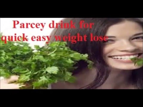 Parsley for quick easy weight lose