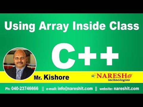 Using Array Inside Class | C ++ Tutorial | Mr. Kishore