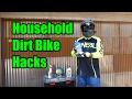 Top 5 Household Dirt Bike Hacks