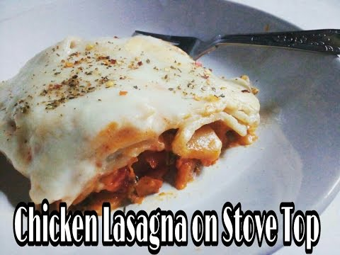 Chicken Lasagna Without Oven || Stove Top Lasagna || Easy 30 minutes Recipe - Foodie Nuts