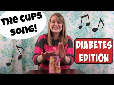 The Cups Song - Diabetes edition! (