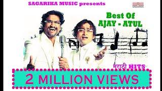 Best of Ajay Atul / Jukebox/ मराठी हिट्स / Sagarika Music