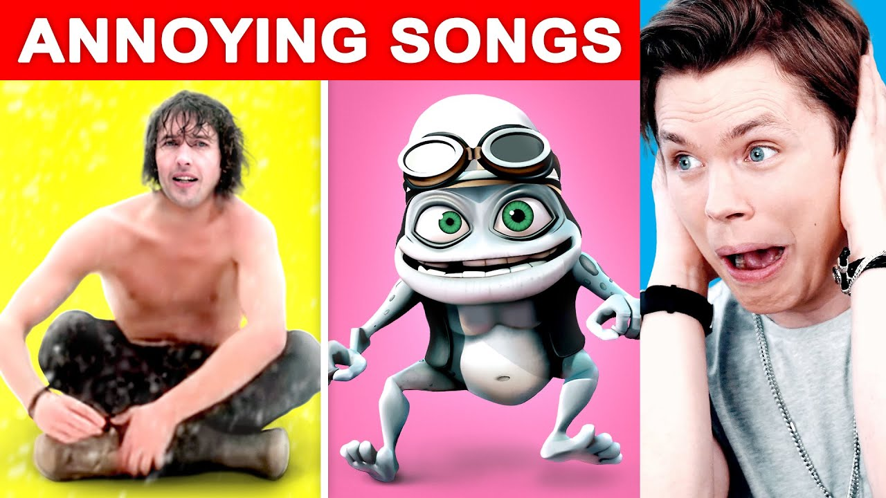 Most ANNOYING Songs of All Time #1