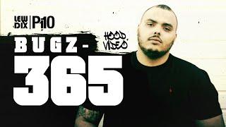 P110 - Bugz - 365 [Hood Video]