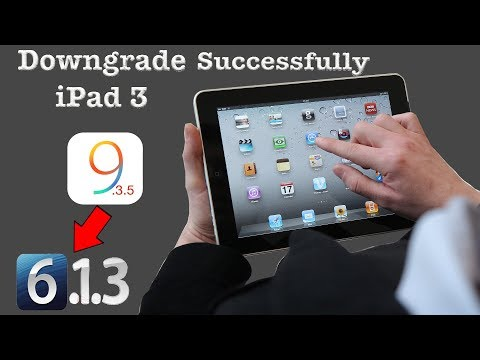 How To: Downgrade iPad 3 iOS 9.3.5 Back To 6.3.1 Successfully