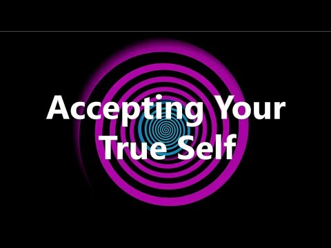 Hypnosis for Accepting Your True Self
