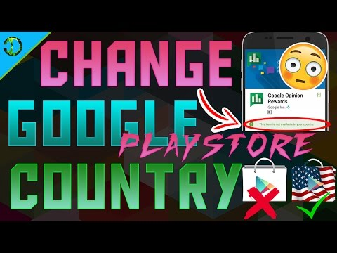 How To Change Google Play Store Country To USA On Android To Make The App Available In Your Country