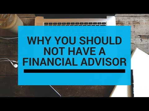 Why You Should NOT Have A Financial Advisor! The BIGGEST MISTAKES People Are Making!