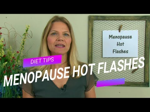 Diet Tips for Menopause Hot Flashes & Weight Loss