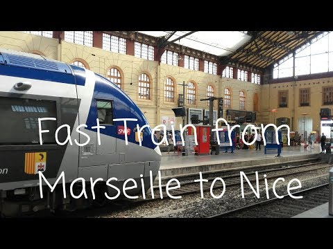 Fast Train from Marseille to Nice in France - a small taste of my experience