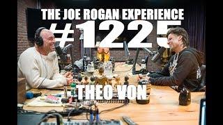 Joe Rogan Experience #1225 - Theo Von