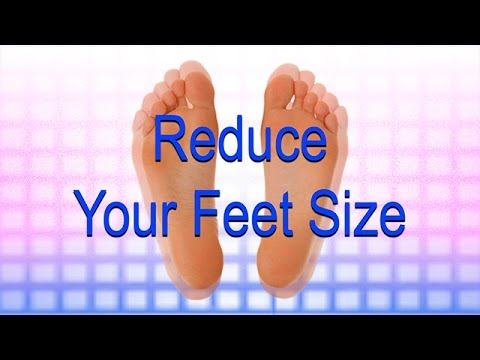 Reduce Your Feet Size Naturally (Subliminal)