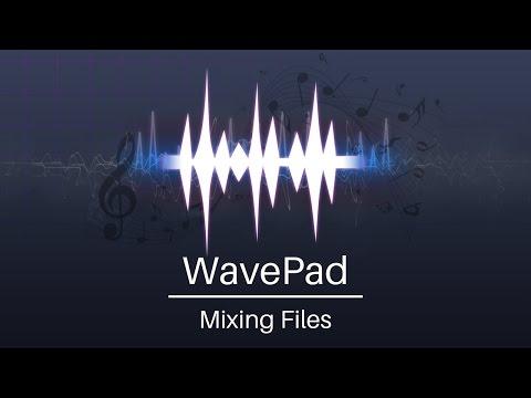WavePad Audio Editor Tutorial | Mixing Files