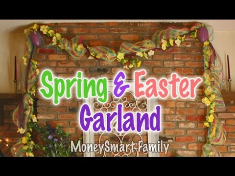 How to Make an Easter/Spring Swag/Garland for over a Fireplace: Deco Mesh Garland/ DIY Easter Decor