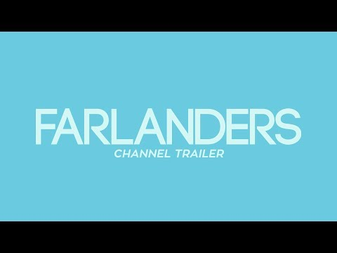 Farlanders Channel Trailer