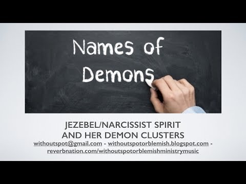 Jezebel/Narcissist and Her Demon Clusters