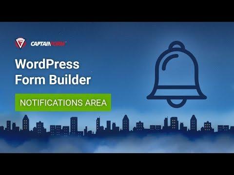 CaptainForm WordPress Form Builder- Notifications Area Tutorial
